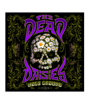 The Dead Daisies - HOLY GROUND (CD Digipack) /// PRE-ORDER