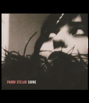PAROV STELAR - Shine (DOPPEL-VINYL)